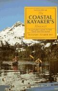 Coastal Kayaker's Manual: The Complete Guide to Skills, Gear, and Sea Sense - Randel Washbur...