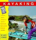 Kayaking Made Easy: A Manual for Beginners with Tips for the Experienced - Dennis O. Stuhaug