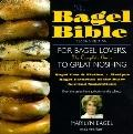 Bagel Bible: For Bagel Lovers, the Complete Guide to Bagel Noshing - Marilyn Bagel - Paperba...