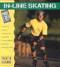 In-Line Skating Made Easy A Manual for Beginners With Tips for the Experienced