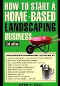 How to Start a Home-Based Landscaping Business - Owen E. Dell - Paperback - REVISED