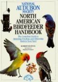 National Audubon Society North American Birdfeeder Handbook