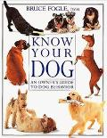 Know Your Dog: An Owner's Guide to Dog Behavior