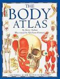 Body Atlas - Steve Parker - Hardcover - 1st American ed