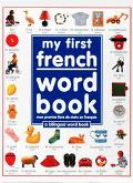 My First French Word Book A Bilingual Word Book