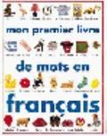 Mon Premier Livre DES Mots En Francais - Angela Wilkes
