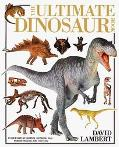 Ultimate Dinosaur Book