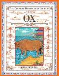 The Chinese Horoscopes Library: Ox