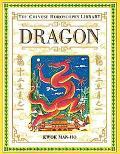 The Chinese Horoscopes Library: Dragon - Kwok Man-Ho - Hardcover