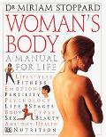 Woman's Body:manual for Life