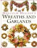 Wreaths and Garlands - Malcom Hillier - Hardcover - 1st American ed