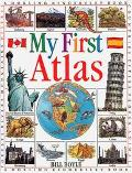 My First Atlas - Bill Boyle - Hardcover - 1st American ed., 1994