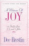 Woman of Joy 8 Studies from 1, 2, and 3 John