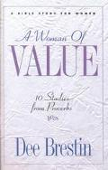Woman of Value 10 Studies from Proverbs  A Bible Study for Women