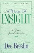 Woman of Insight 8 Studies from Ecclesiastes