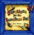 Devotions for the Sandbox Set: 40 Lively Learning Times for Little Ones