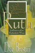 Woman's Journey Through Ruth 8 Lessons on Love Exclusively for Women