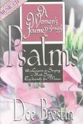 Woman's Journey Through Psalms 10 Lessons on Singing a New Song Exclusively for Women
