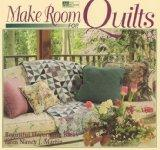 Make Room for Quilts: Beautiful Decorating Ideas from Nancy J. Martin