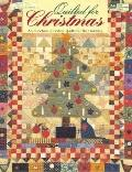 Quilted for Christmas: A Collection of Festive Quilts for the Holidays - Ursula Reikes - Pap...