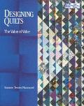 Designing Quilts: The Value of Value - Suzanne Tessier Hammond - Paperback