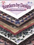 Borders by Design: Creative Ways to Border Your Quilts - Paulette Peters - Paperback
