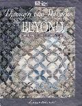Through the Window & Beyond; New Designs for Cathedral Window - Lynne Edwards - Paperback