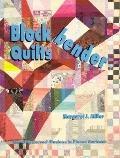 Block Bender Quilts - Margaret J. Miller - Hardcover