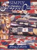 Simply Scrappy Quilts - Nancy J. Martin - Paperback