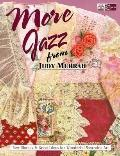 More Jazz from Judy Murrah: New Shapes and Great Ideas for Wonderful Wearable Art - Judy Mur...