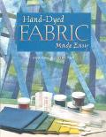 Hand-dyed Fabric Made Easy