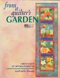 From a Quilter's Garden: A Fresh Crop of Applique Designs - Gabrielle Swain - Paperback