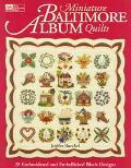 Miniature Baltimore Album Quilts - Jenifer Buechel - Paperback