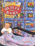 More Quilts for Baby Easy As ABC