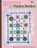 Traditional Quilts with Painless Borders - Sally Schneider - Paperback