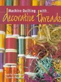 Machine Quilting With Decorative Threads