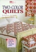 Two Color Quilts: Ten Romantic Red Quilts and Ten True-Blue Quilts - Nancy J. Martin - Paper...