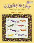 It's Raining Cats & Dogs Paper-Pieced Quilts for Pet Lovers