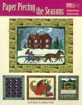 Paper Piecing the Seasons: Foundation Piecing from Easy to Expert - Liz Schwartz - Paperback