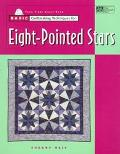 Basic Quiltmaking Techniques for Eight-Pointed Stars - Sherry Reis - Paperback