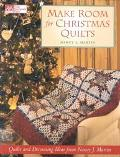 Make Room for Christmas Quilts Holiday Decorating Ideas from Nancy J. Martin
