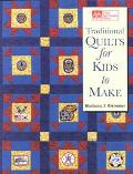 Traditional Quilts for Kids to Make - Barbara J. Eikmeier - Paperback