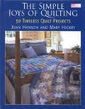 Simple Joys of Quilting 30 Timeless Quilt Projects
