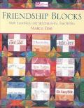 Friendship Blocks New Settings for Sentimental Favorites