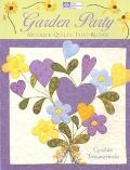 Garden Party Applique Quilts That Bloom