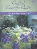 English Cottage Quilts 10 Charming Projects