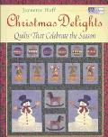 Christmas Delights Quilts That Celebrate the Season
