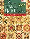 More Biblical Quilt Blocks New Inspirational Designs