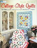 Cottage-Style Quilts 16 Projects For Casual Country Living