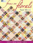 Focus On Florals Quilts From Pretty Prints